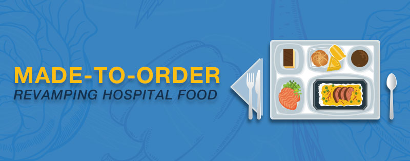 Made-to-Order: Revamping Hospital Food - header image